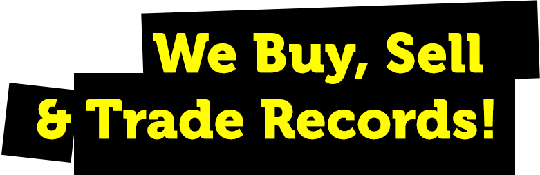 We Buy, Sell & Trade Records